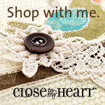 Shop With Me - Close To My Heart Independent Consultant